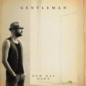 gentleman-new-day-dawn