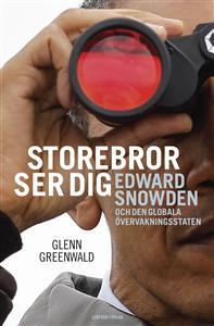 storebror-ser-dig-edward-snowden-och-den-globala-overvakningsstaten