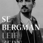 Bokrecension: Se Bergman av Leif Zern