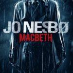 Bokrecension: Macbeth av Jo Nesbø