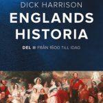 Dick Harrison skriver om England, landet som ligger honom varmt om hjärtat